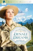 Denali Dreams 161626747X Book Cover
