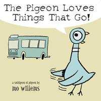 The Pigeon Loves Things That Go! 0786836512 Book Cover