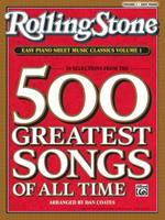 Rolling Stone Magazine Sheet Music Classics, Volume 1: 39 Selections from the 500 Greatest Songs of All Time (Easy Piano) (Rolling Stone, Easy Piano Sheet Music Classics) 0739052365 Book Cover