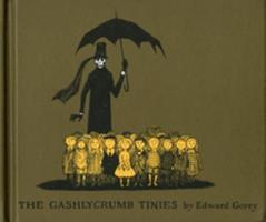 The Gashlycrumb Tinies 0151003084 Book Cover