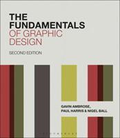 The Fundamentals of Graphic Design (Fundamentals (Ava)) 2940373825 Book Cover