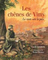 Les Ch?nes de Vimy: La Route Vers La Paix 1443148512 Book Cover