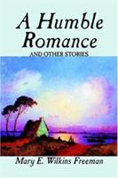 A Humble Romance and Other Stories 1117512045 Book Cover