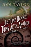Just One Damned Thing After Another 1597808687 Book Cover