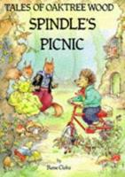 Spindle's Picnic (Tales of Oaktree Wood) 051769123X Book Cover
