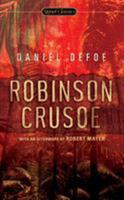 The life and strange surprizing adventures of Robinson Crusoe: of York, mariner: who lived twenty eight years all alone in an un-inhabited island on the coast of America, near the mouth of the great r 0590432850 Book Cover