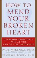 How to Mend Your Broken Heart: Overcome Emotional Pain at the End of a Relationship 0593050533 Book Cover