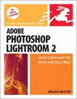 Adobe Photoshop Lightroom 2: Visual QuickStart Guide 0321554205 Book Cover