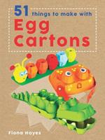 51 Things To Make With Egg Cartons 1682970043 Book Cover