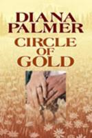 Circle of Gold 0373153309 Book Cover