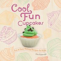Cool Fun Cupcakes 1624033016 Book Cover