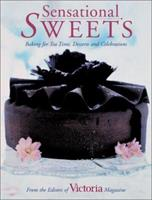 Sensational Sweets: Baking for Tea Time, Desserts and Celebrations 1588162362 Book Cover