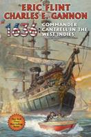 1636: Commander Cantrell in the West Indies 1476736782 Book Cover