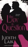 The Lady In Question (Zebra Regency Romance) 0821778285 Book Cover