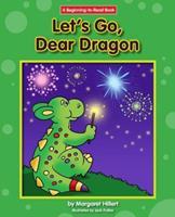 Let's Go, Dear Dragon 0695413600 Book Cover