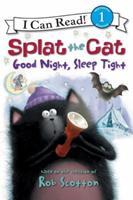 Splat the Cat: Good Night, Sleep Tight 0061978566 Book Cover