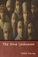 The Nine Unknown 1513280791 Book Cover