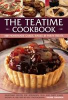 The Teatime Cookbook: 150 Homemade Cakes, Bakes & Party Treats 1846819296 Book Cover