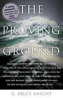 The Proving Ground : The Inside Story of the 1998 Sydney to Hobart Race