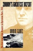Zhukov's Greatest Defeat: The Red Army's Epic Disaster in Operation Mars, 1942 070060944X Book Cover