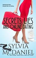 Secrets, Lies, and Online Dating 1942608144 Book Cover