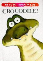 Crocodile 1878685732 Book Cover