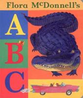 Flora McDonnell's ABC 0763601187 Book Cover