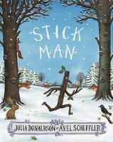 Stick Man 0545947898 Book Cover