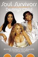 Soul Survivors: The Official Autobiography of Destiny's Child 0060094176 Book Cover