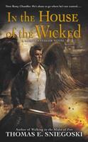 In the House of the Wicked: A Remy Chandler Novel 0451415442 Book Cover