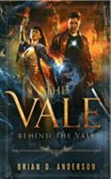 Behind the Vale 0692046755 Book Cover