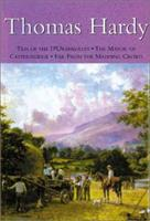 Thomas Hardy: Tess of the D'Urbervilles The Mayor of Casterbridge Far from the Madding Crowd 0192822861 Book Cover