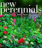 New Perennials: The Latest and Best Perennials 1551108216 Book Cover