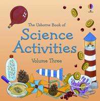 The Usborne Book of Science Activities, Vol. 3 (Science Activities) 0746014287 Book Cover