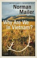 Why Are We in Vietnam? 0312265069 Book Cover