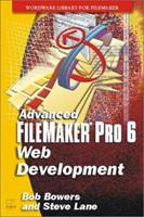Advanced FileMaker Pro 6 Web Development 1556228600 Book Cover