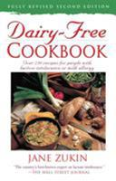 Dairy-Free Cookbook, Fully Revised 2nd Edition : Over 250 Recipes for People with Lactose Intolerance or Milk Allergy 0761514678 Book Cover