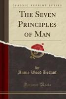 The Seven Principles of Man 1409968464 Book Cover