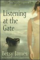Listening at the Gate 0689850689 Book Cover