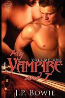 My Vampire and I (Volume 1) 1907010823 Book Cover
