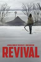 Revival, Vol. 1: You're Among Friends 1607066599 Book Cover
