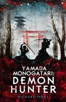 Yamada Monogatari: Demon Hunter 1607013835 Book Cover