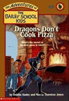 Dragons Don't Cook Pizza 0590849042 Book Cover