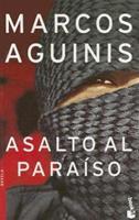 Asalto Al Paraiso 9871144083 Book Cover