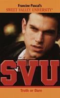 Truth or Dare (Sweet Valley University(R)) 055349273X Book Cover