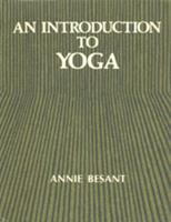 An Introduction to Yoga 1463751346 Book Cover