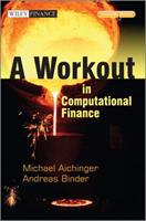 A Workout in Computational Finance, with Website 1119971918 Book Cover