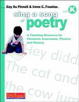 Sing a Song of Poetry, Grade K: A Teaching Resource for Phonemic Awareness, Phonics and Fluency 0325006555 Book Cover