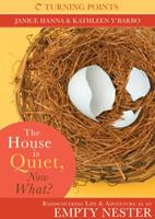 The House is Quiet, Now What? 1602604525 Book Cover