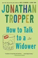 How to Talk to a Widower 0385338910 Book Cover